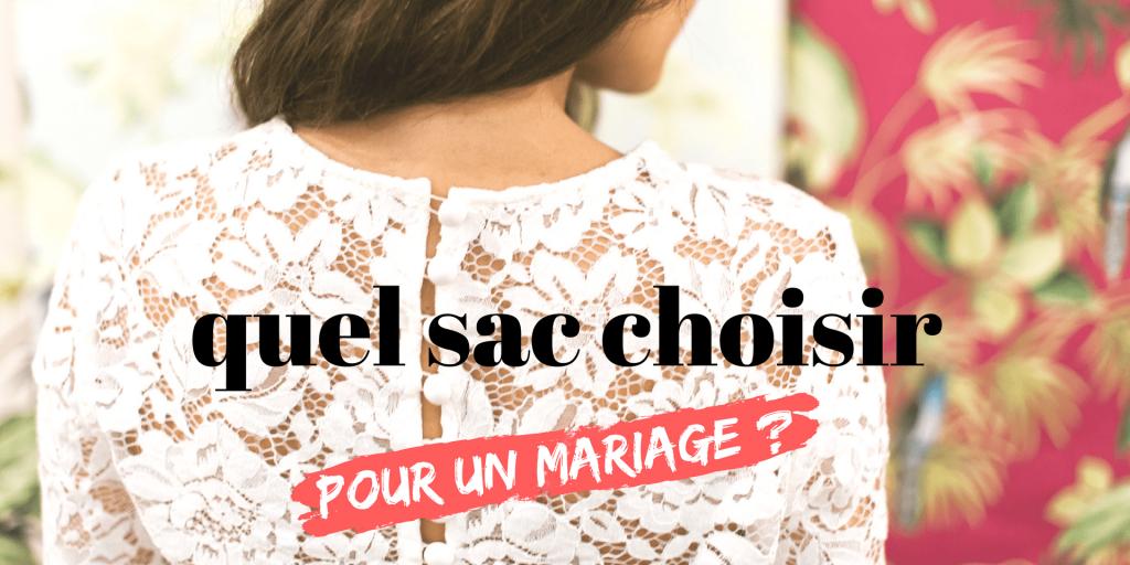 quel sac pour un mariage 3 idées tendances